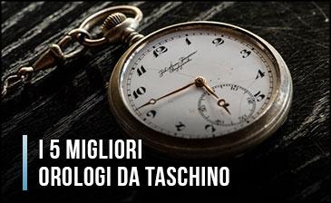 Qual è il Miglior Orologio da Taschino? – Anche Moderni, Vintage, ... (Gennaio 2020)