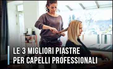 Qual è la Migliore Piastra per Capelli Professionale per Parrucchieri? (Aprile 2020)