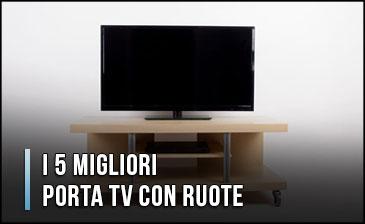 Carrelli Porta Tv Led.I 5 Migliori Porta Tv Con Ruote Opinioni Recensioni Gennaio 2020