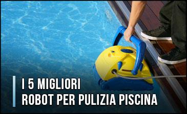 migliori-robot-per-pulizia-piscina