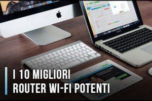"""Qual è il Miglior Router Wi-Fi Potente? - Opinioni, Recensioni, Prezzi (Gennaio 2020)"""""""