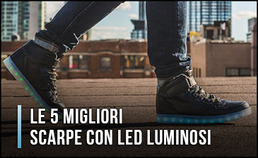 Quali sono le Migliori Scarpe con LED Luminosi (che si Illuminano)? – Opinioni, Recensioni, Prezzi (Aprile 2020)