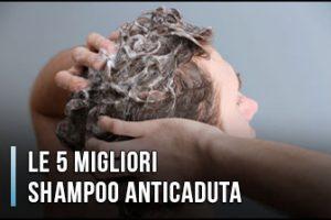 Qual è il Miglior Shampoo Anticaduta?– Opinioni, Recensioni, Prezzi (Gennaio 2020)