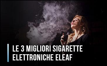 Qual è la Miglior Sigaretta Elettronica Eleaf? – Opinioni, Recensioni, Prezzi (Gennaio 2020)