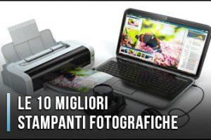 Qual è la Migliore Stampante Fotografica? - Opinioni, Recensioni, Prezzi (Gennaio 2020)