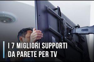 Qual è il Miglior Supporto da Parete per TV? - Staffe e Braccio, Recensioni, Prezzi (Gennaio 2020)