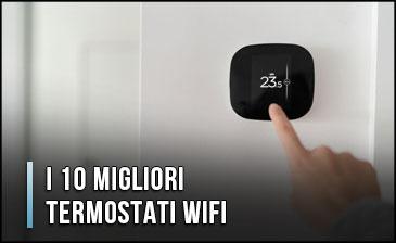 migliori-termostati-Wi-Fi-e-cronotermostati
