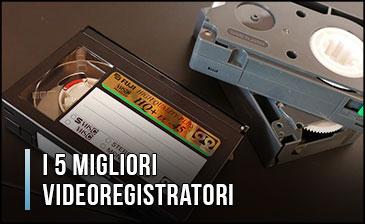Qual è il Miglior Videoregistratore? – Anche VHS e DVD, Digitali, Opinioni, Recensioni (Gennaio 2020)