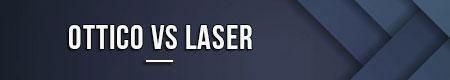 ottico-vs-laser