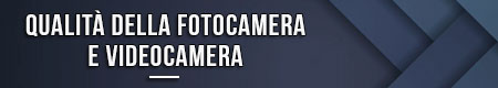 qualita-della-fotocamera-e-videocamera