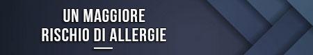 un-maggiore-rischio-di-allergie