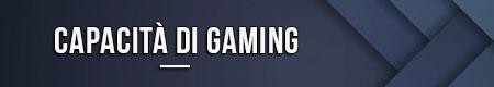 capacita-di-gaming