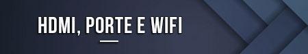 hdmi-porte-e-wifi