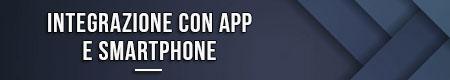integrazione-con-app-e-smartphone