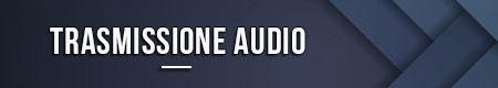 trasmissione-audio