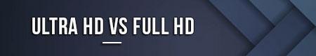 ultra-hd-vs-full-hd
