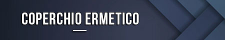 Coperchio ermetico